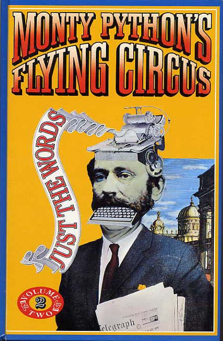 Image for Monty Python's Flying Circus,Just The Words. Vol.II.