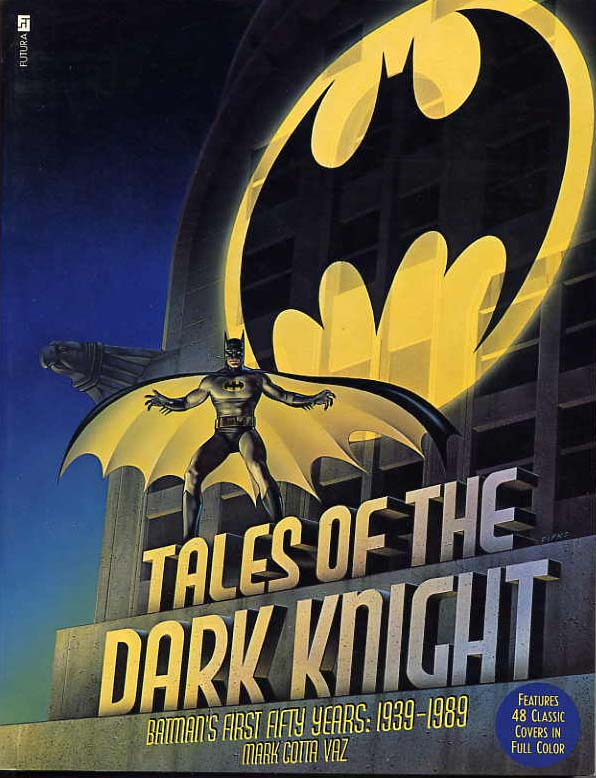 Image for Tales Of The Dark Knight, Batman's First Fifty Years, 1939-1989.