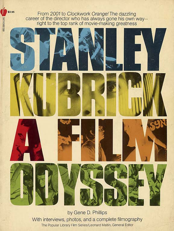 Image for Stanley Kubrick, A Film Odyssey