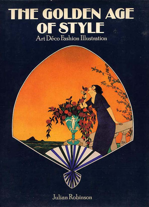 Image for The Golden Age Of Style, Art Deco Fashion Illustration