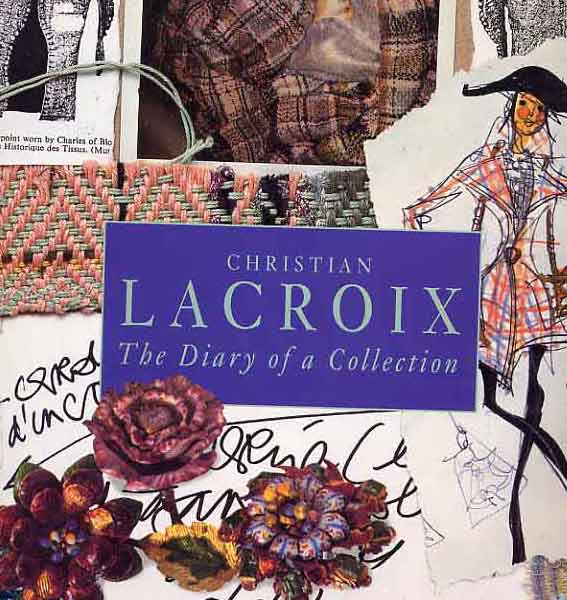 Image for Christian Lacroix. The Diary Of A Collection