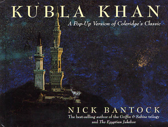 Image for Kubla Khan. A Pop-Up Version Of Coleridge's Classic.