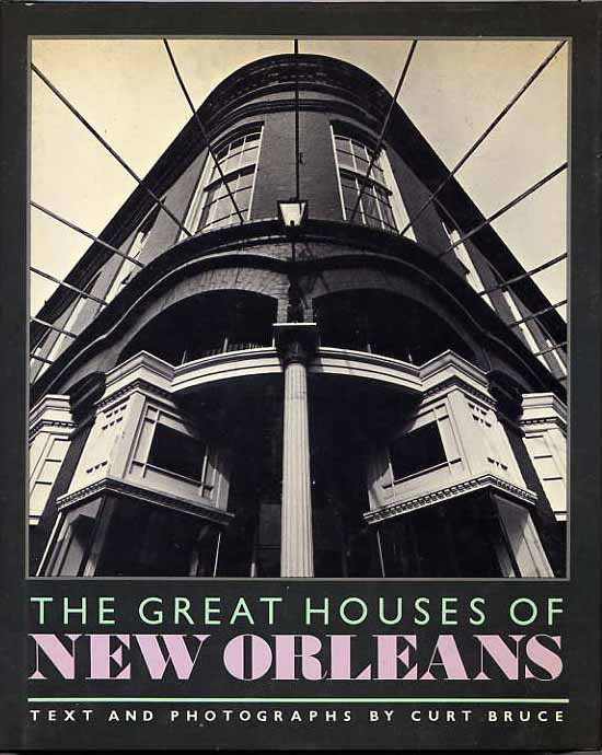 Image for The Great Houses Of New Orleans