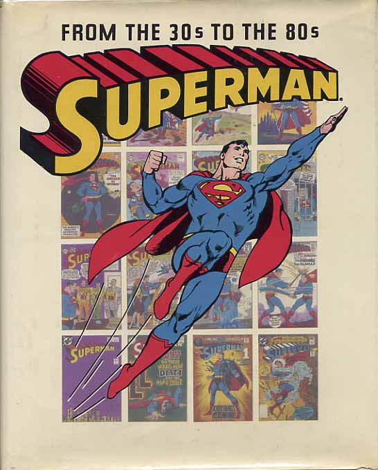 Image for Superman From The Thirties To The Eighties