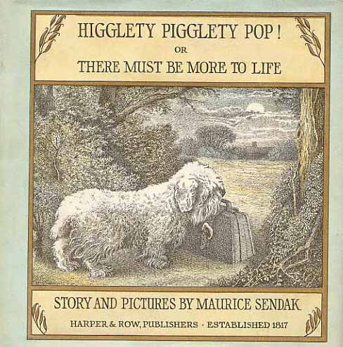 Image for Higglety Pigglety Pop! There Must Be More To Life