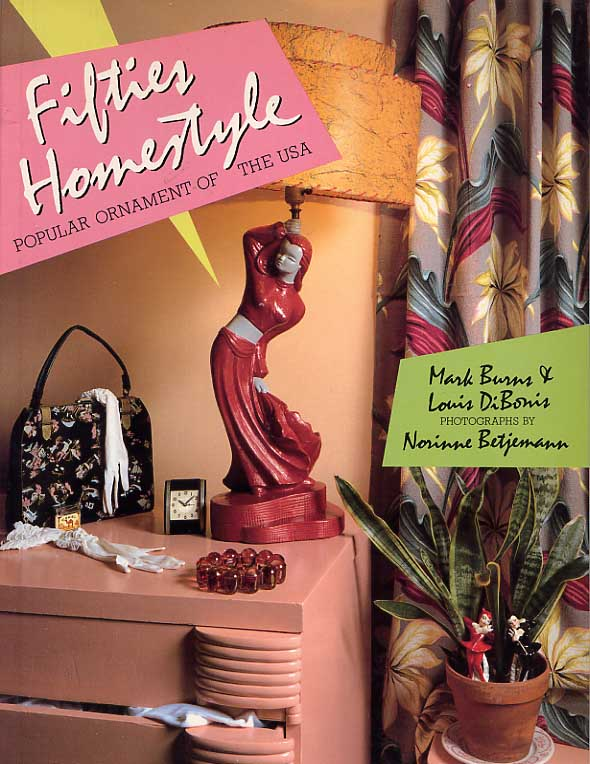 Image for Fifties Homestyle. Popular Ornament Of The USA