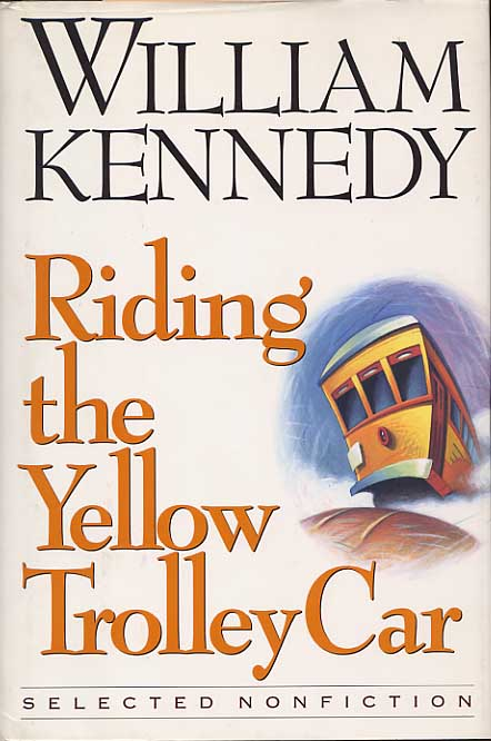 Image for Riding The Yellow Trolley Car. Selected Nonfiction