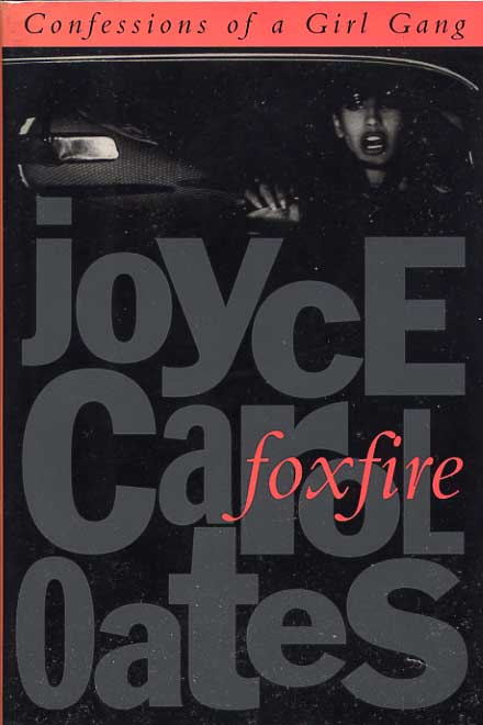Image for Foxfire. Confessions Of A Girl Gang