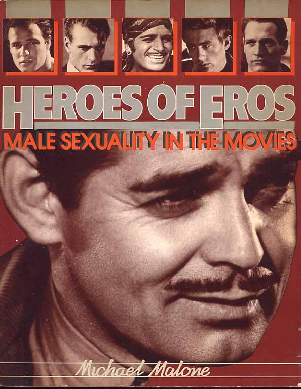 Image for Heroes Of Eros. Male Sexuality In The Movies