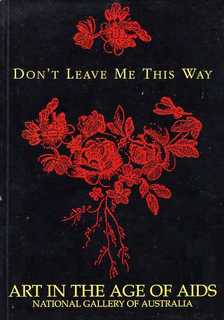 Image for Don't Leave Me This Way. Art in the Age of Aids