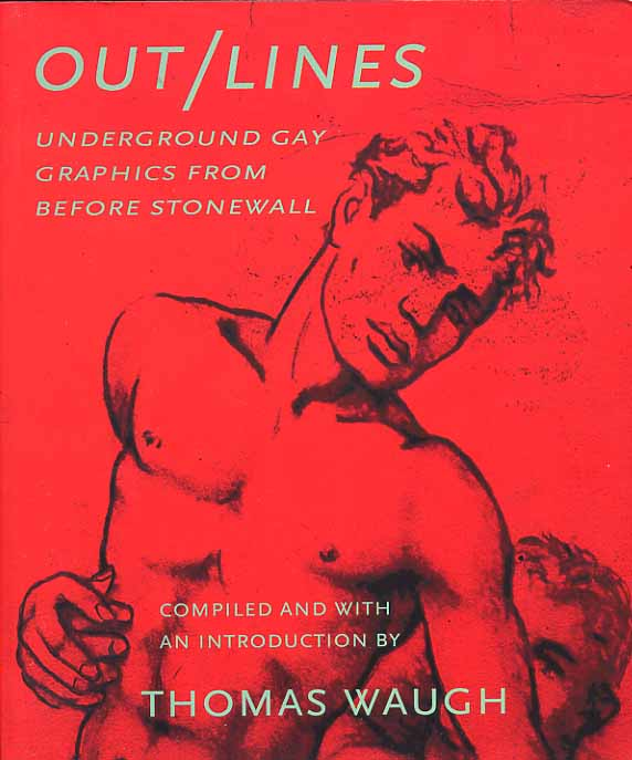 Image for Out/Lines. Underground Gay Graphics From Before Stonewall