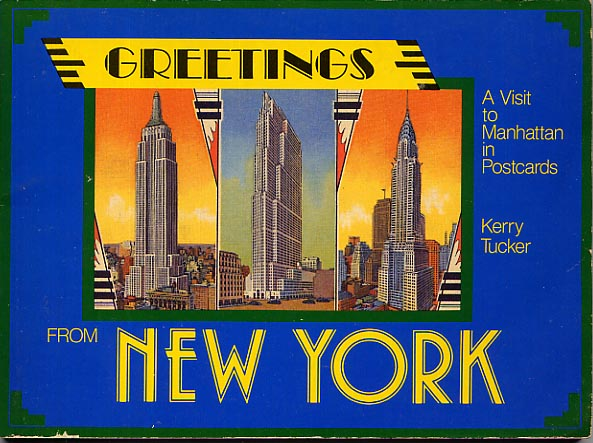 Image for Greetings From New York. A Visit To Manhattan In Postcards