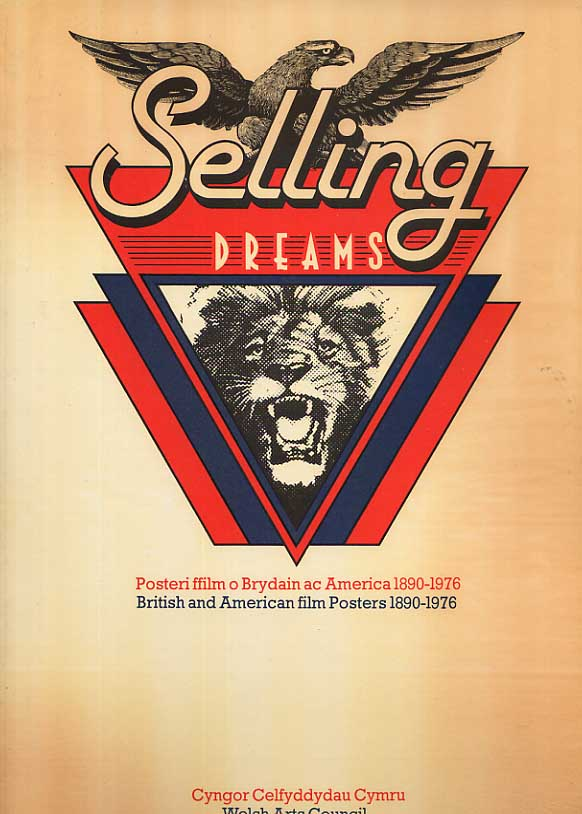 Image for Selling Dreams: British and American Film Posters 1890-1976