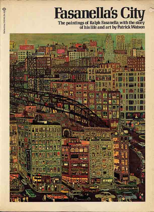 Image for Fasanella's City. The Paintings of Ralph Fasanella with the Story of His Life and Art