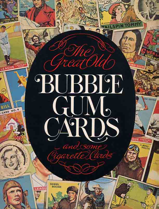 Image for The Great Old Bubble Gum Cards and Some Cigarette Cards