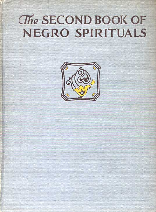 Image for The Book Of American Negro Spirituals & The Second Book Of Negro Spirituals