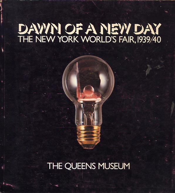 Image for Dawn of a new Day. The New York World's Fair, 1939/40