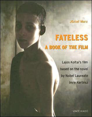 Image for Fateless A Book Of The Film