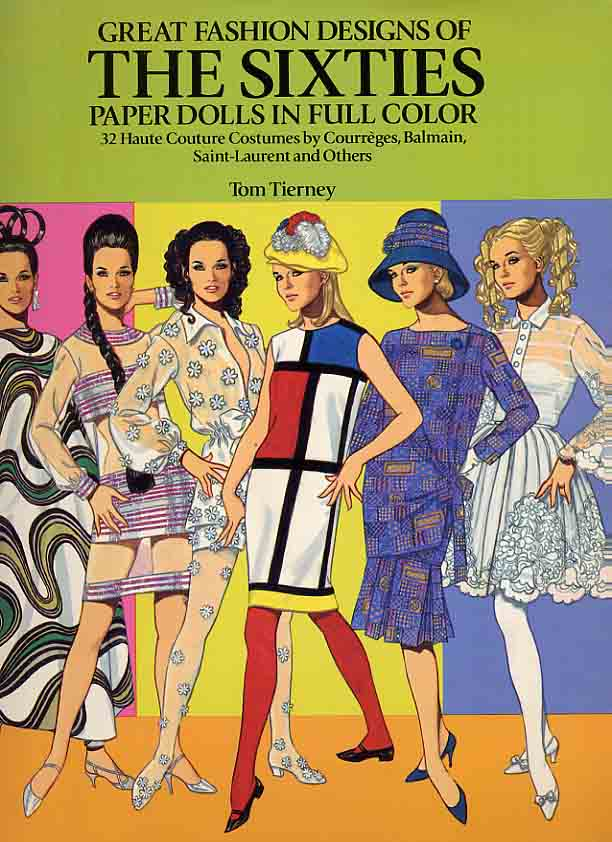 Image for Great Fashion Designs of the Sixties. Paper Dolls in Full Color