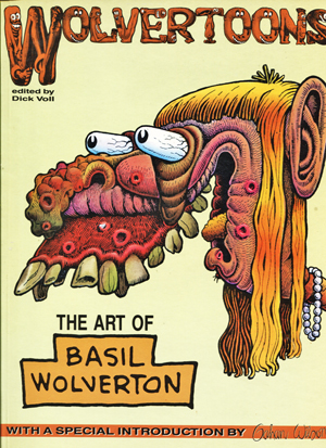Image for Wolvertoons. The Art of Basil Wolverton.