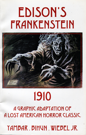 Image for Edison's Frankenstein 1910. A Graphic Adaptation of A Lost American Horror Classic