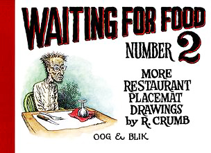 Image for Waiting for Food. Number 2. More Restaurant Placemat Drawings By R. Crumb