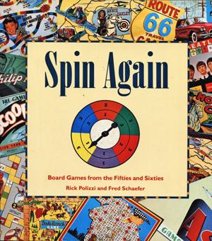 Image for Spin Again. Board Games from the Fifties and Sixties