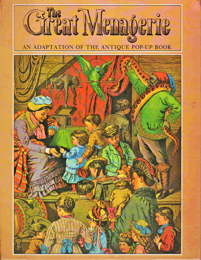 Image for The Great Menagerie. An Adaptation of the Antique Pop-up Book