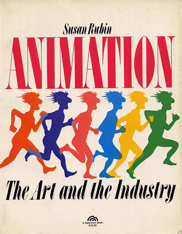 Image for Animation, The Art And The Industry
