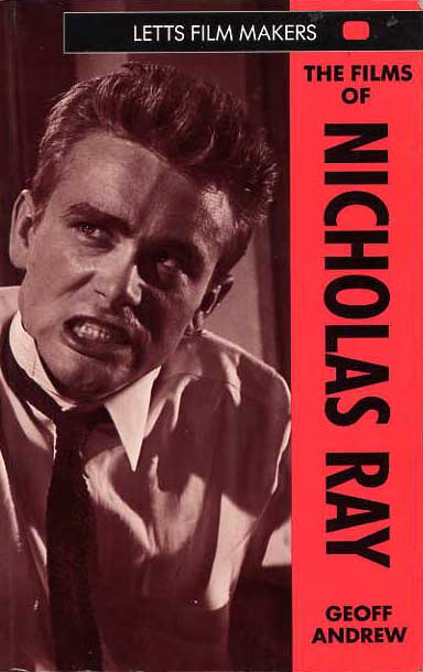 Image for The Films Of Nicholas Ray