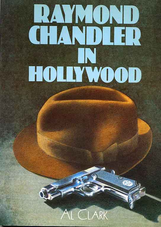 Image for Raymond Chandler In Hollywood
