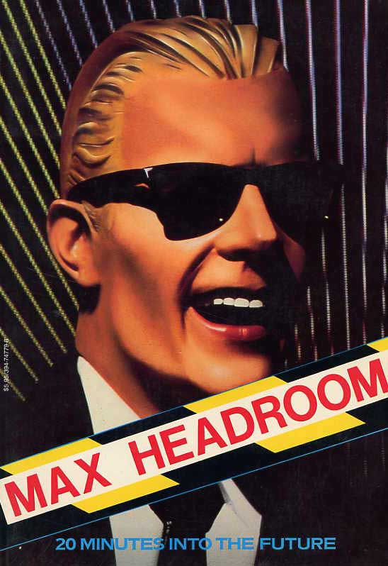 Image for Max Headroom, 20 Minutes Into The Future, The Picture Book Of The Film