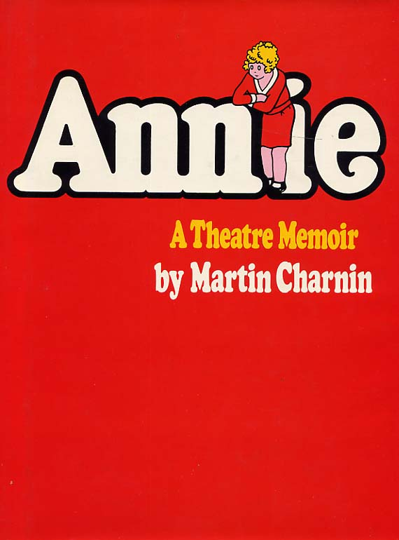 Image for Annie, A Theatre Memoir