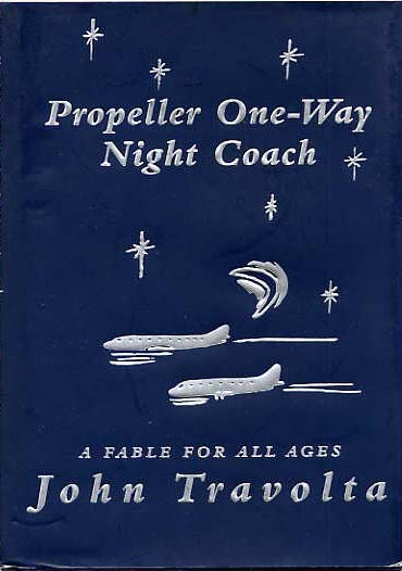 Image for Propella One-Way Night Coach. A Fable For All Ages.
