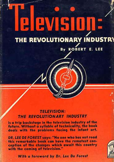Image for Television: The Revolutionary Industry.