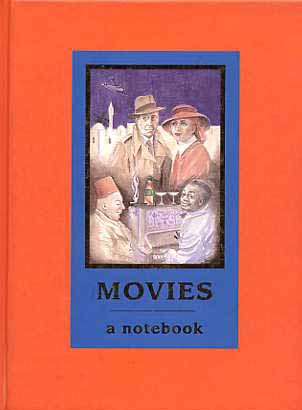 Image for Movies, An Infatuations Notebook.
