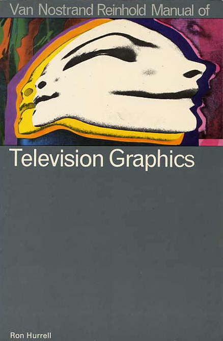 Image for Van Nostrand Reinhold Manual Of Television Graphics.