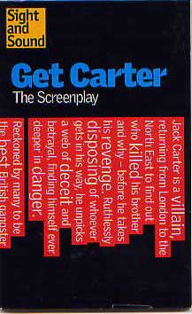 Image for Get Carter. The Screenplay.