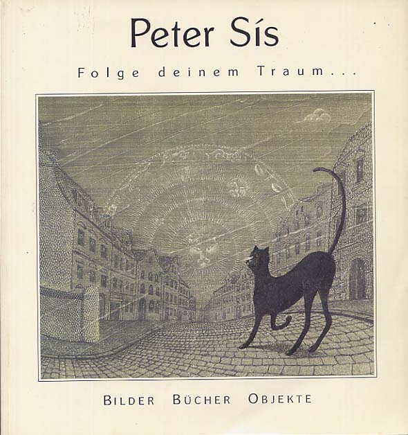 Image for Peter Sis Follow Your Dream (Folge Deinem Traum)