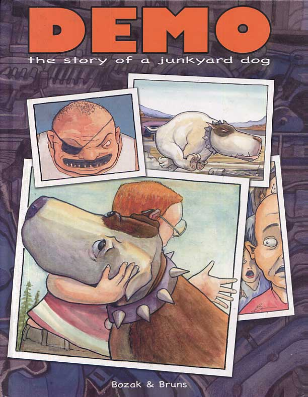 Image for Demo the Story of a  Junkyard Dog