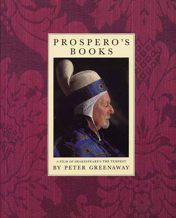 Image for Prospero's Books, A Film Of Shakespeare's The Tempest