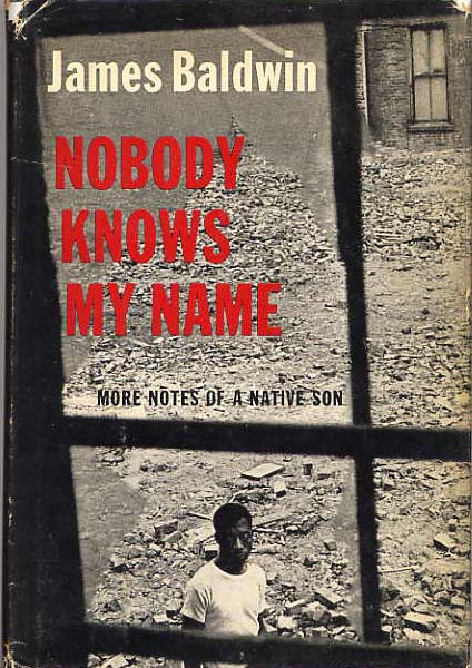 Image for Nobody Knows My Name. More Notes Of A Native Son