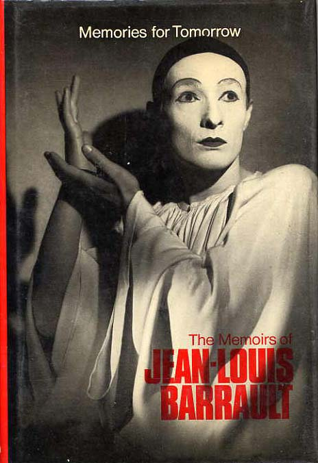 Image for Memories For Tomorrow, The Memoirs Of Jean-Louis Barrault